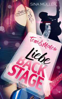 Tom & Malou 2: Liebe Backstage