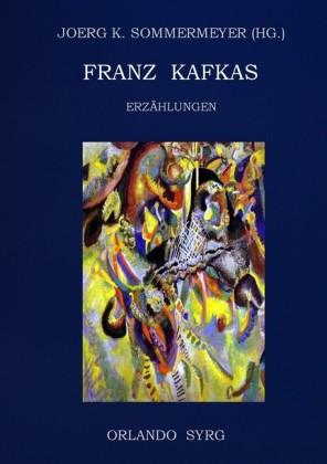 Franz Kafkas Erzählungen