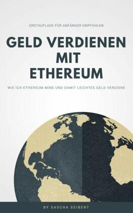 Geld verdienen mit Ethereum
