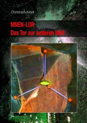 MNEN-LOR - Das Tor zur anderen Welt