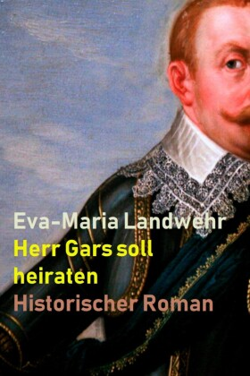Herr Gars soll heiraten