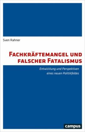 Fachkräftemangel und falscher Fatalismus