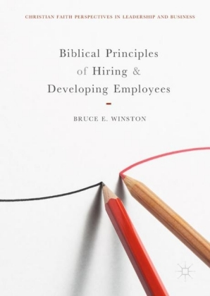 Biblical Principles of Hiring and Developing Employees