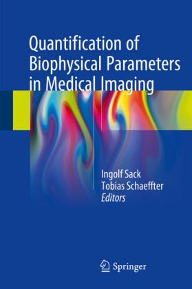 Quantification of Biophysical Parameters in Medical Imaging