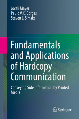 Fundamentals and Applications of Hardcopy Communication