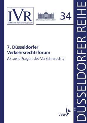 7. Düsseldorfer Verkehrsrechtsforum