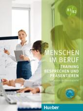 Training Besprechen und Präsentieren, Kursbuch mit Audio-CD