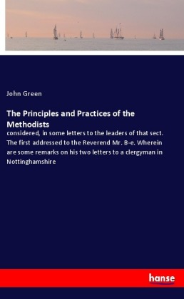 The Principles and Practices of the Methodists