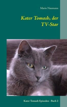 Kater Tomash, der TV-Star