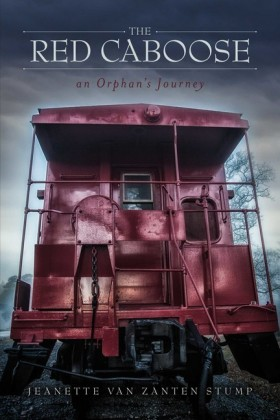 The Red Caboose-an Orphan's Journey