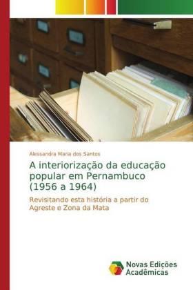 A interiorização da educação popular em Pernambuco (1956 a 1964)