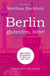 Berlin - glutenfrei, bitte!