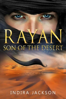Rayan - Son of the Desert