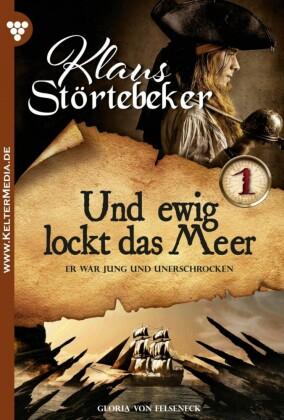Klaus Störtebeker 1 - Abenteuerroman