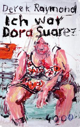 Ich war Dora Suarez