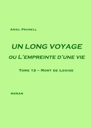 UN LONG VOYAGE ou L'empreinte d'une vie - tome 12