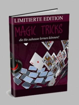 Magic Tricks die Sie zuhause lernen können