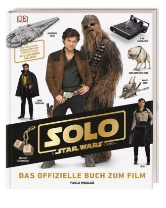 Solo: A Star Wars Story - Das offizielle Buch zum Film