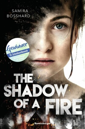 The Shadow of a Fire