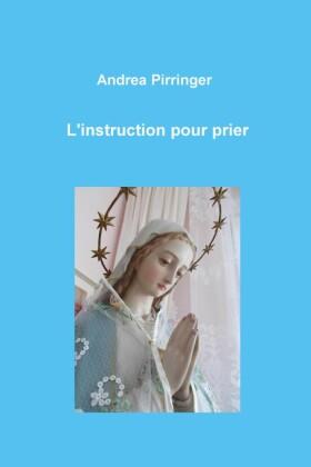 L'instruction pour prier