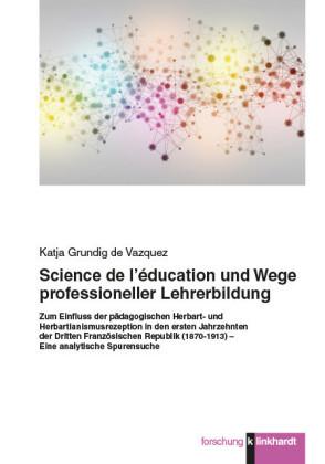 Science de l'éducation und Wege professioneller Lehrerbildung.