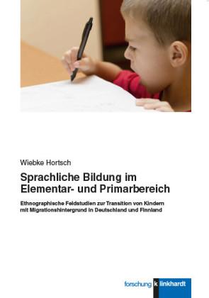 Sprachliche Bildung im Elementar- und Primarbereich