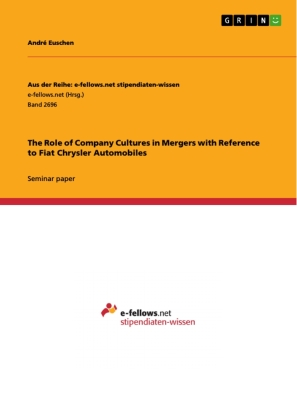 The Role of Company Cultures in Mergers with Reference to Fiat Chrysler Automobiles