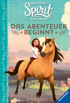 Dreamworks Spirit Wild und Frei: Das Abenteuer beginnt; .