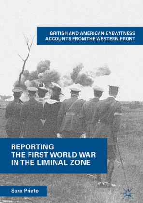 Reporting the First World War in the Liminal Zone