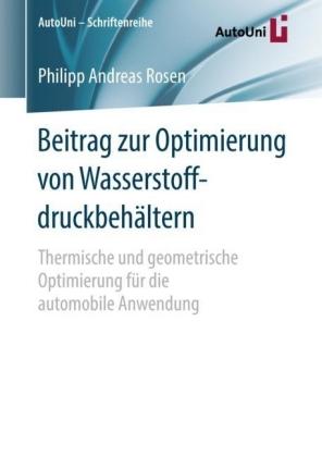 Beitrag zur Optimierung von Wasserstoffdruckbehältern