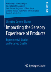 Impacting the Sensory Experience of Products