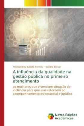 A influência da qualidade na gestão pública no primeiro atendimento