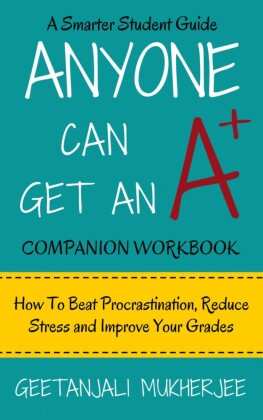 Anyone Can Get An A+ Companion Workbook