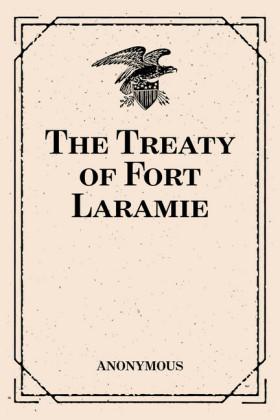 The Treaty of Fort Laramie
