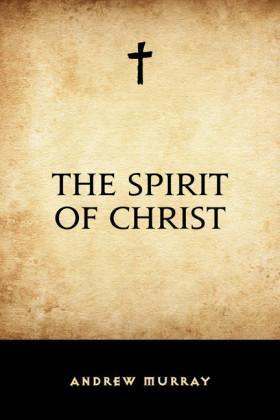The Spirit of Christ