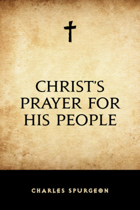 Christ's Prayer for His People