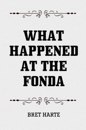What Happened at the Fonda