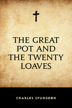 The Great Pot and the Twenty Loaves