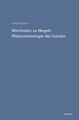 Wortindex zur Phänomenologie des Geistes