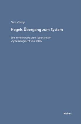 Hegels Übergang zum System