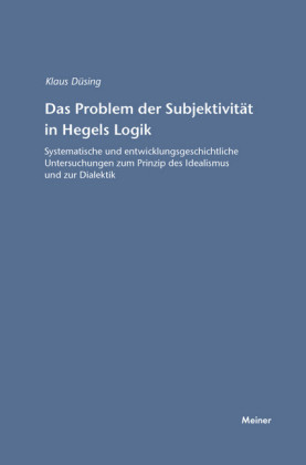 Das Problem der Subjektivität in Hegels Logik
