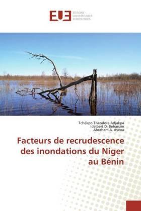 Facteurs de recrudescence des inondations du Niger au Bénin