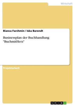 """Businessplan der Buchhandlung """"BuchmitHerz"""""""