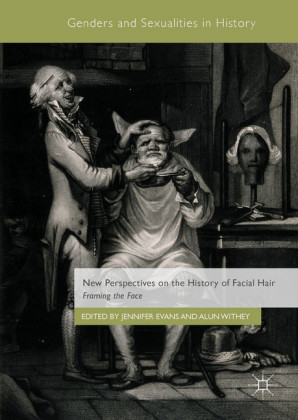 New Perspectives on the History of Facial Hair