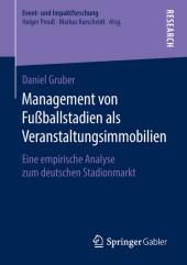 Management von Fußballstadien als Veranstaltungsimmobilien