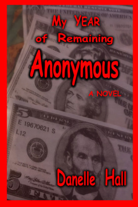 My Year of Remaining Anonymous