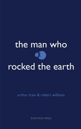 The Man Who Rocked the Earth