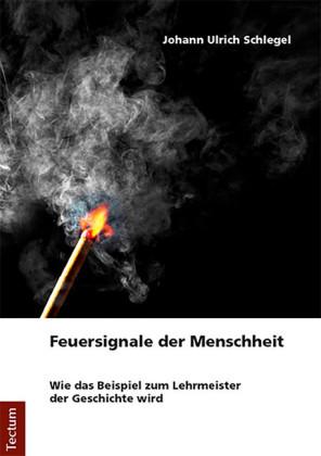 Feuersignale der Menschheit