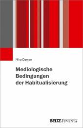 Mediologische Bedingungen der Habitualisierung