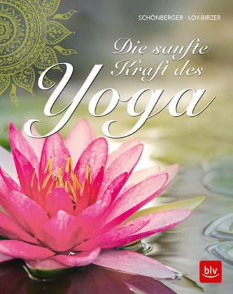 Die sanfte Kraft des Yoga